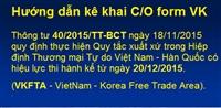 HƯỚNG DẪN KÊ KHAI C/O mẫu VK (C/O form VK)